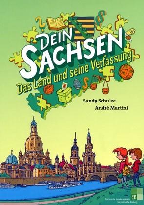 """Cover """"Dein Sachsen. Das Land und seine Verfassung"""