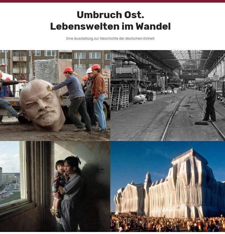 """1114 Plakatausstellung """"Umbruch Ost. Lebenswelten im Wandel. Eine Ausstellung zur Geschichte der deutschen Einheit"""""""