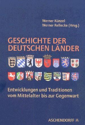 402* Geschichte der deutschen Länder. Vom Mittelalter bis zur Gegenwart