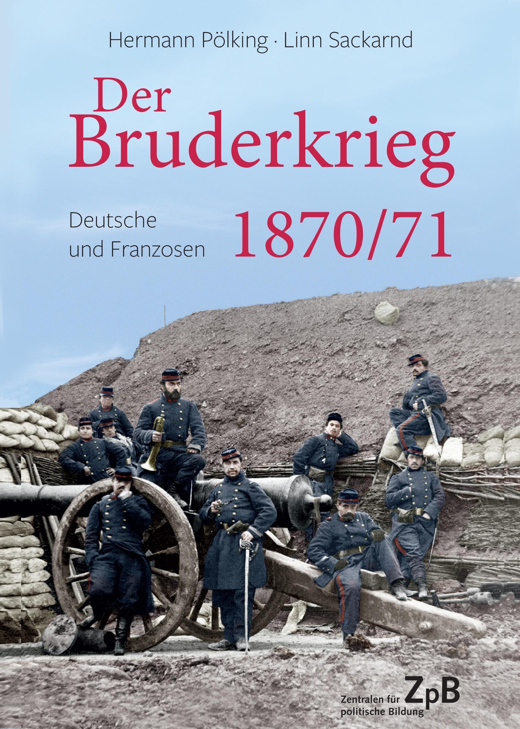 309* Titelseite groß Der Bruderkrieg 1870/71