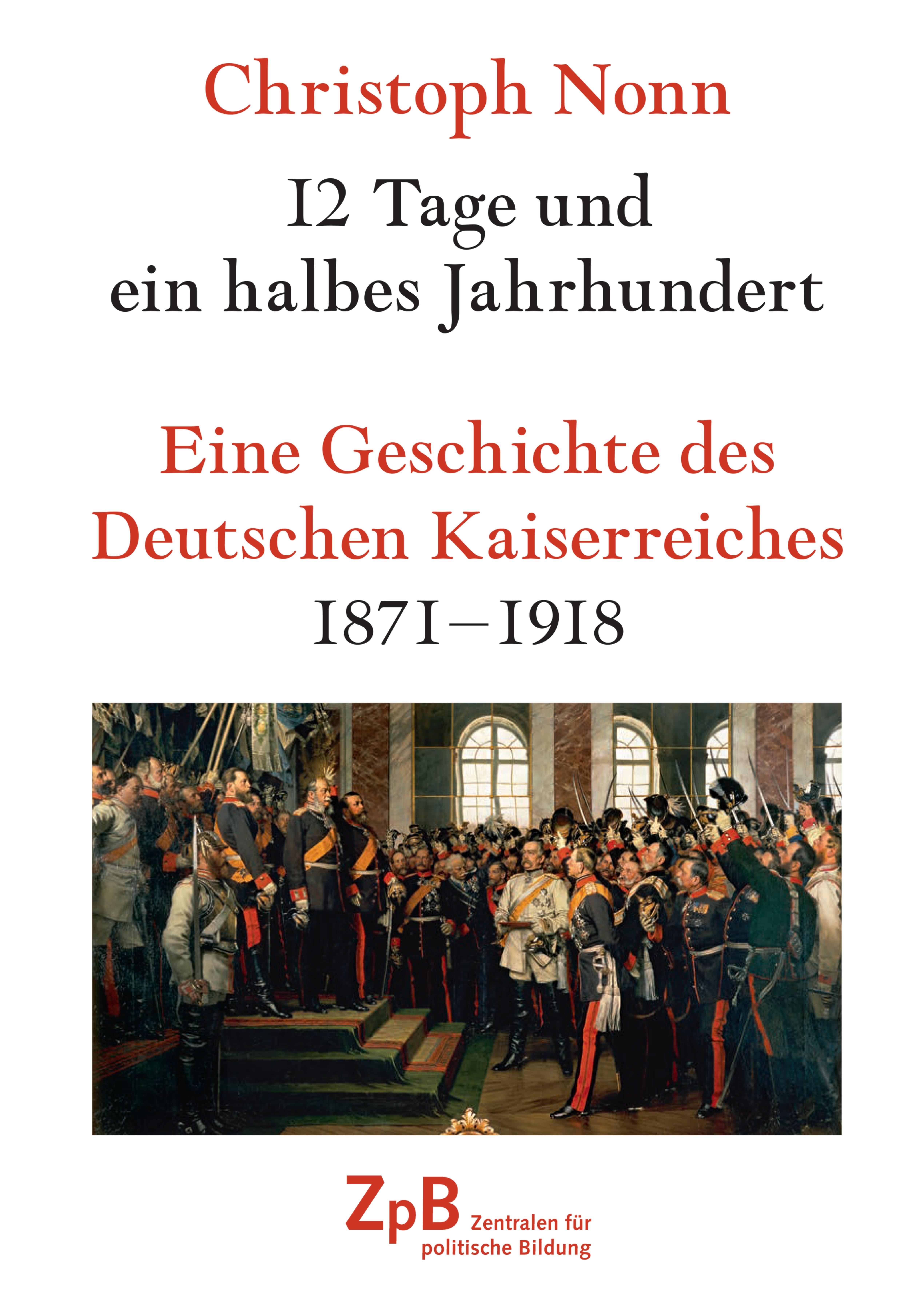 Titelbild groß 312* Eine Geschichte des Deutschen Kaiserreiches 1871-1918