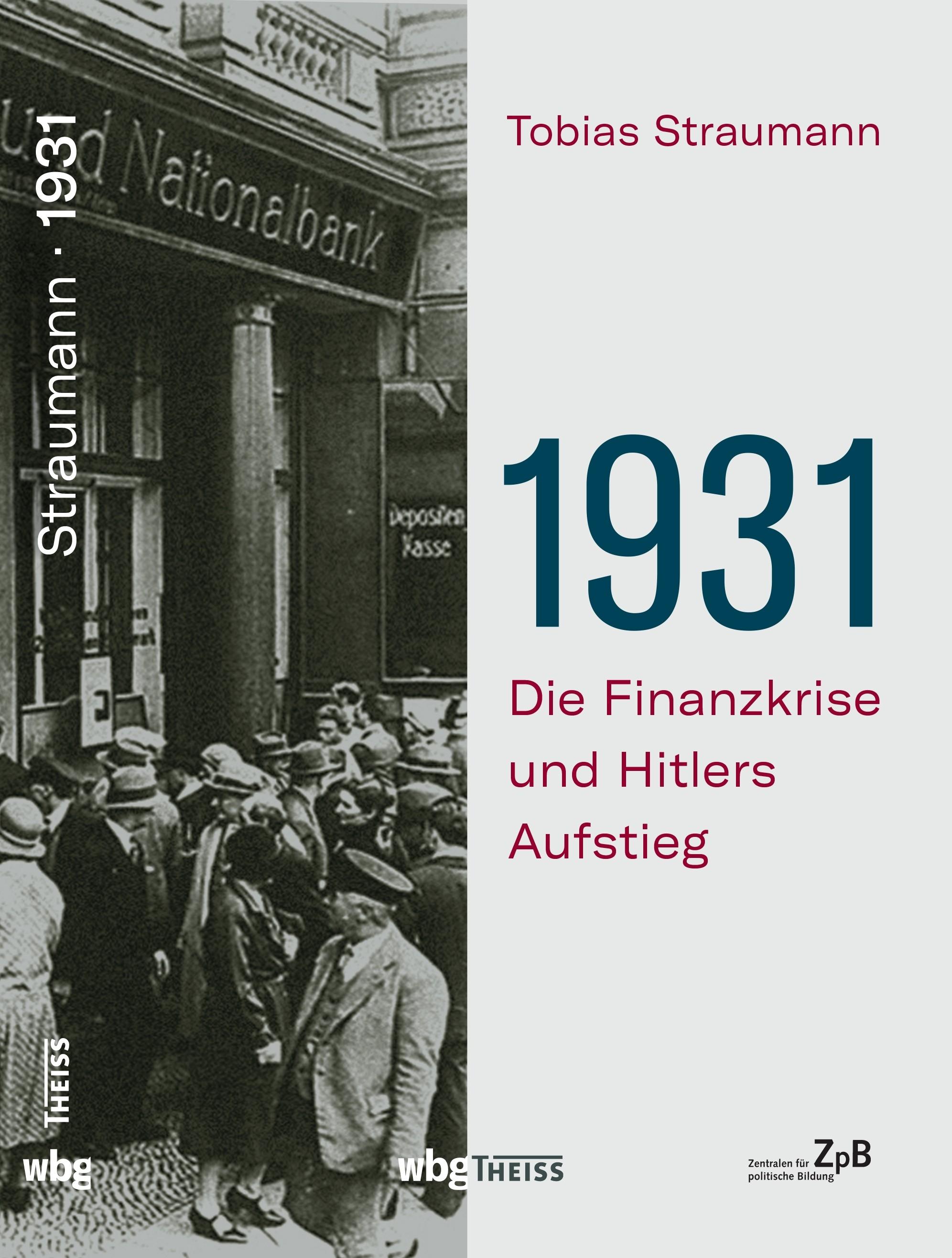 Titelseite 326* 1931. Die Finanzkrise und Hitlers Aufstieg