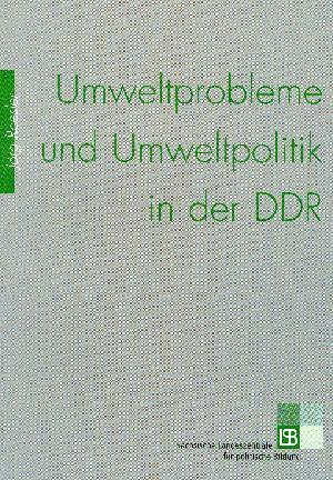 435* Umweltprobleme und Umweltpolitik in der DDR