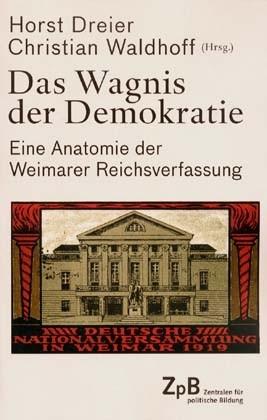 Das Wagnis der Demokratie