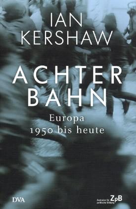 Titelseite 406*** Achterbahn. Europa 1950 bis heute