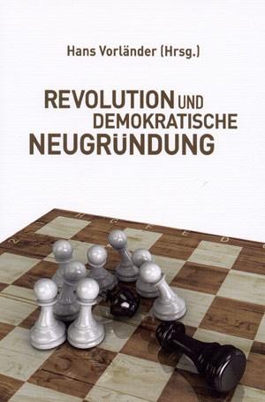 Revolution und demokratische Neugründung