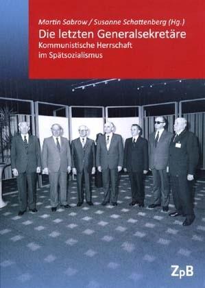 Die letzten Generalsekretäre