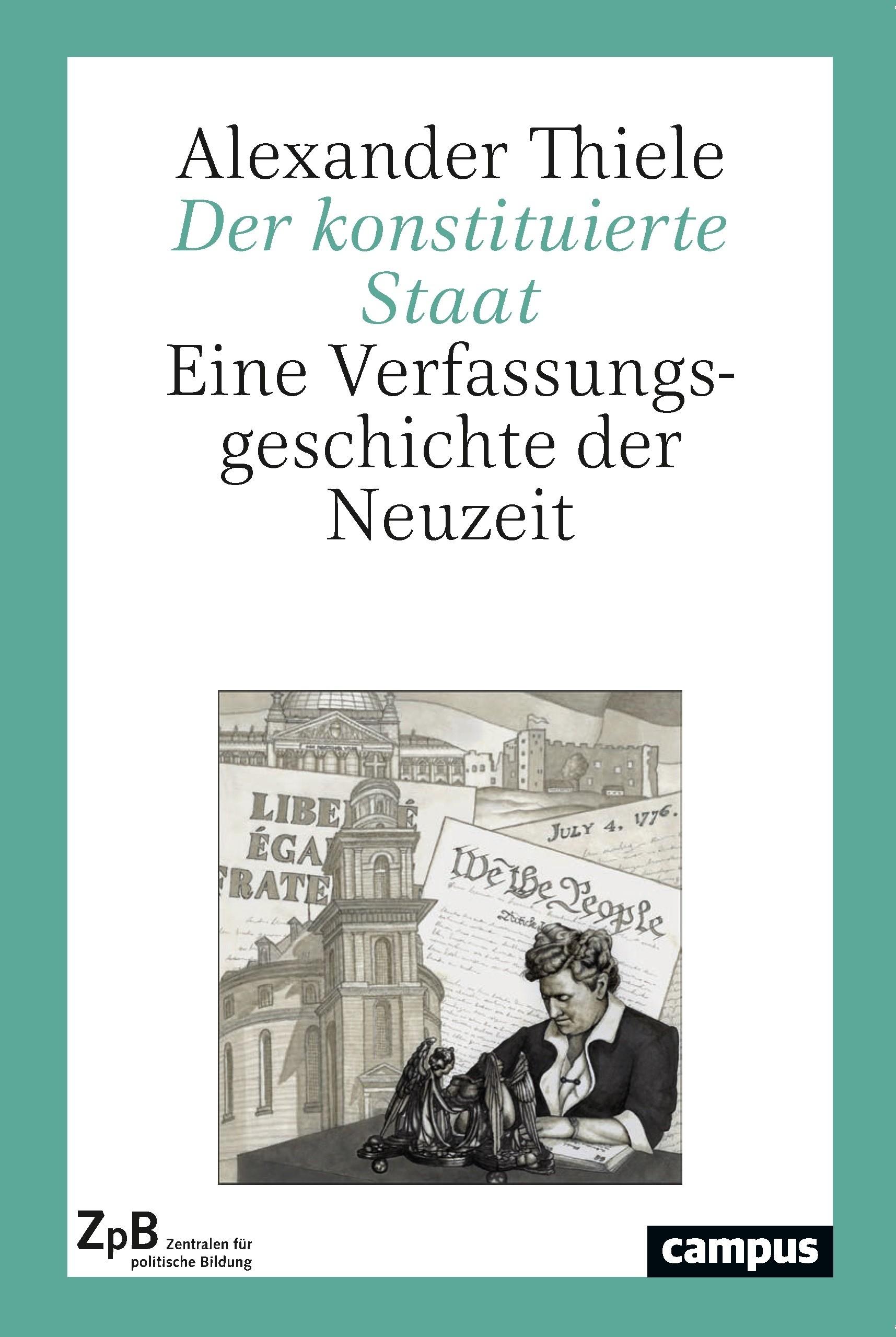 Titelseite Der konstituierte Staat. Eine Verfassungsgeschichte der Neuzeit