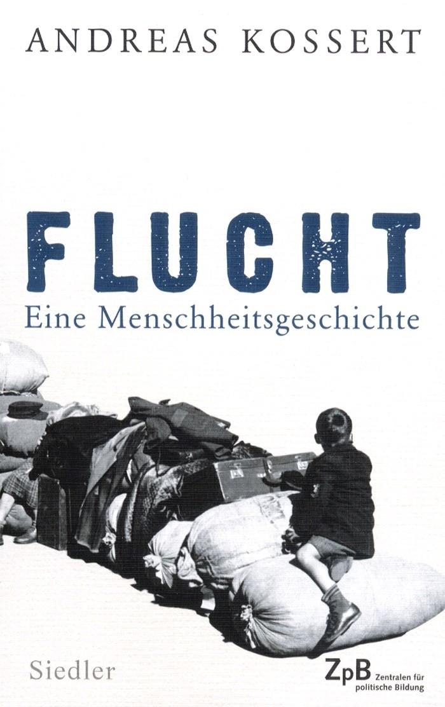 Titelseite Flucht. Eine Menschheitsgeschichte