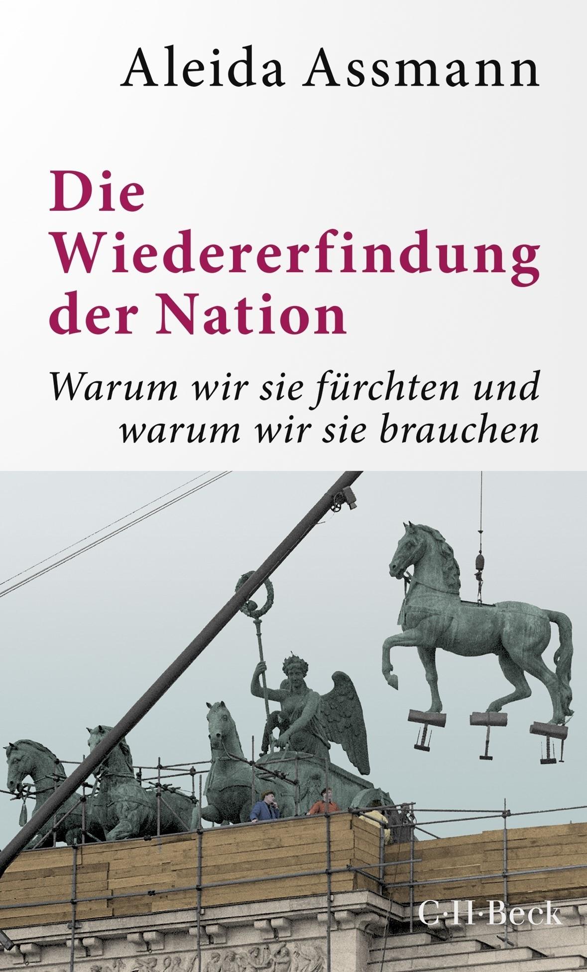 Titelseite 531* Die Wiedererfindung der Nation. Warum wir sie fürchten und warum wir sie brauchen