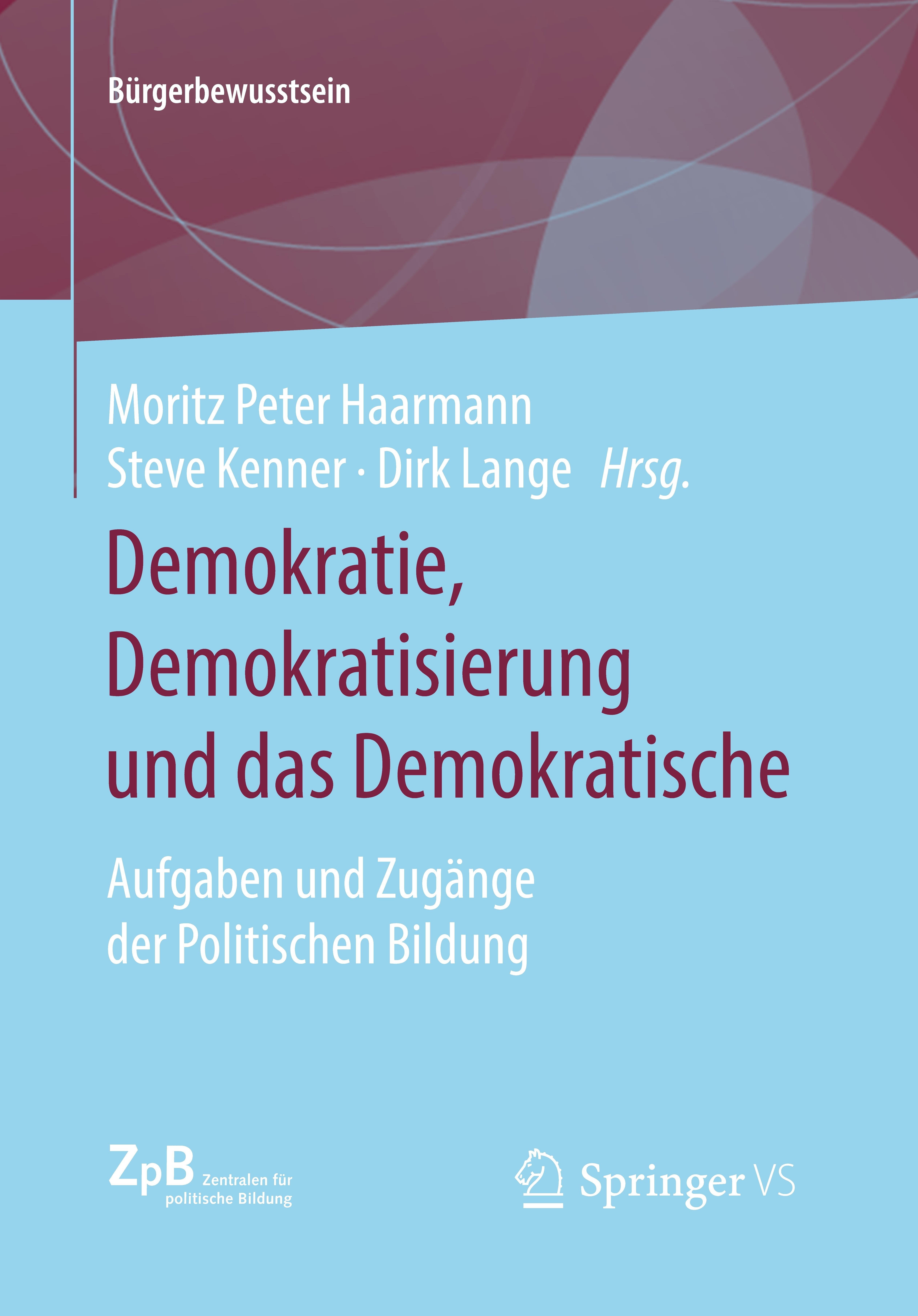Titelseite Demokratie, Demokratisierung und das Demokratische