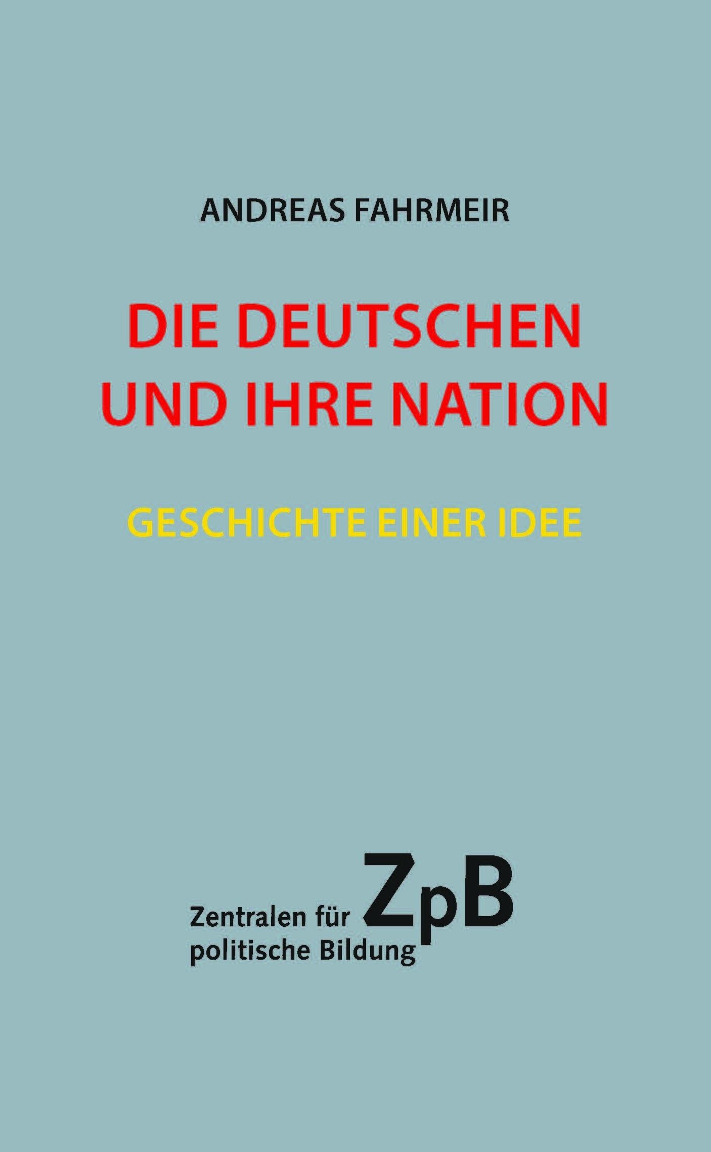 Die Deutschen und Ihre Nation
