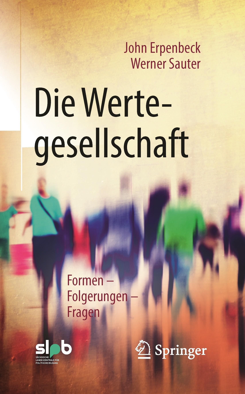 Titelseite Die Wertegesellschaft. Formen - Folgerungen - Fragen