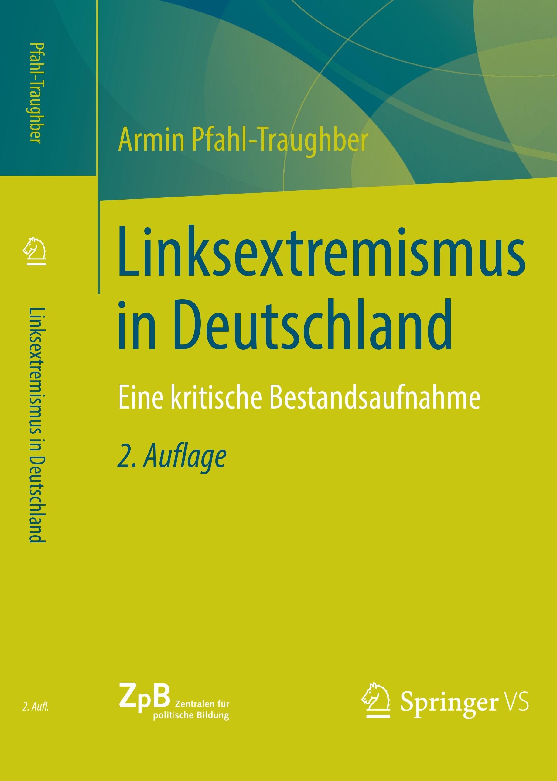 Titelseite groß 657* Linksextremismus in Deutschland. Eine kritische Bestandsaufnahme