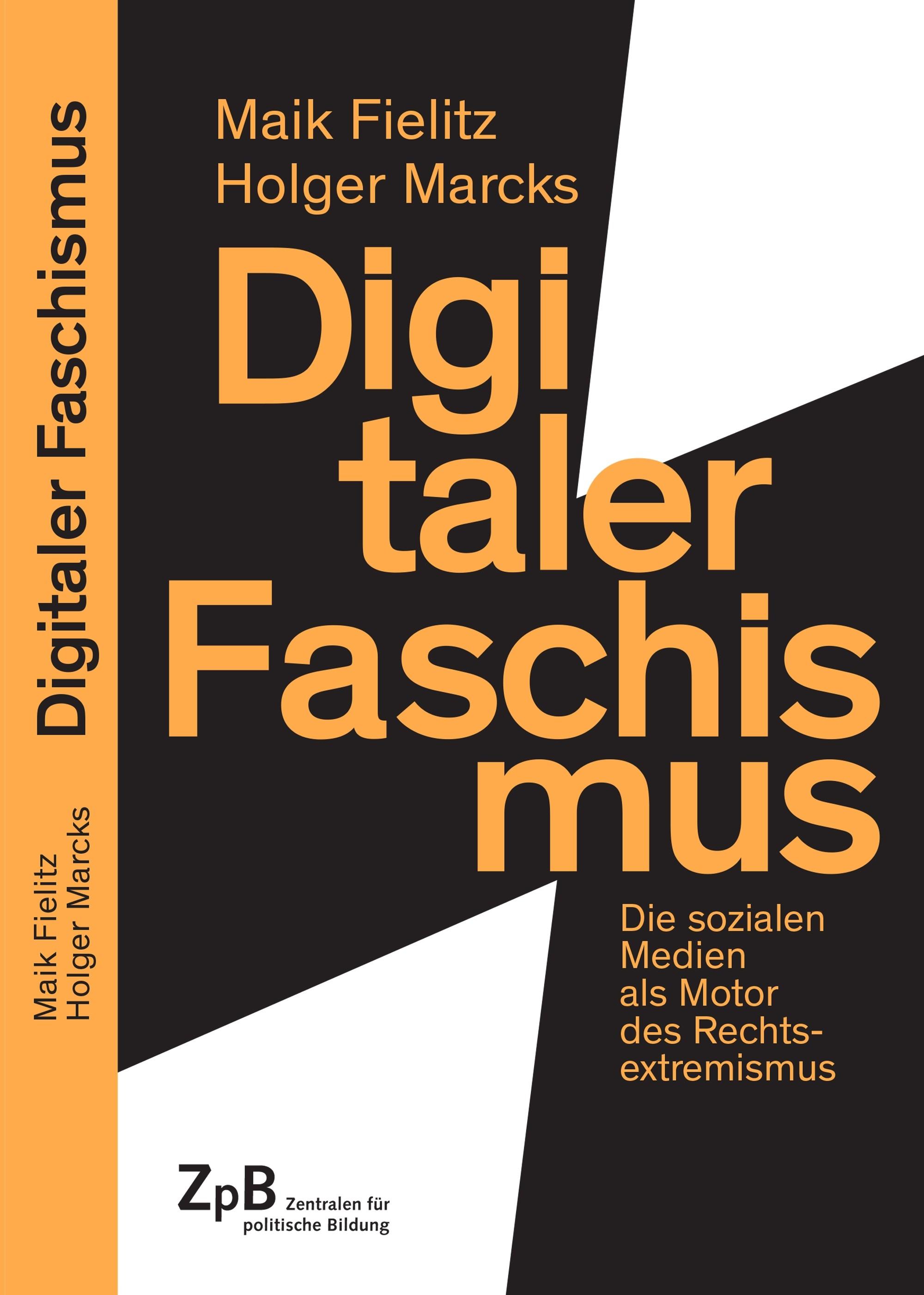 Titelseite groß 666* Digitaler Faschismus. Die sozialen Medien als Motor des Rechtsextremismus