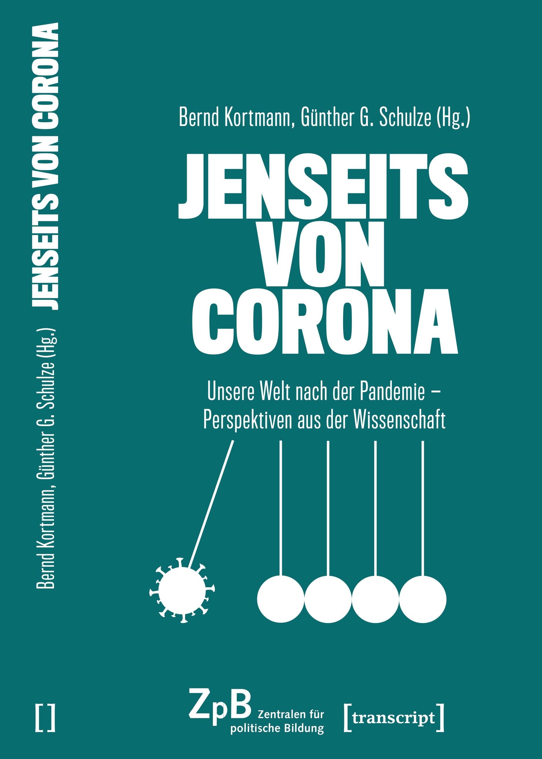 Titelseite groß 711* Jenseits von Corona. Unsere Welt nach der Pandemie - Perspektiven aus der Wissenschaft