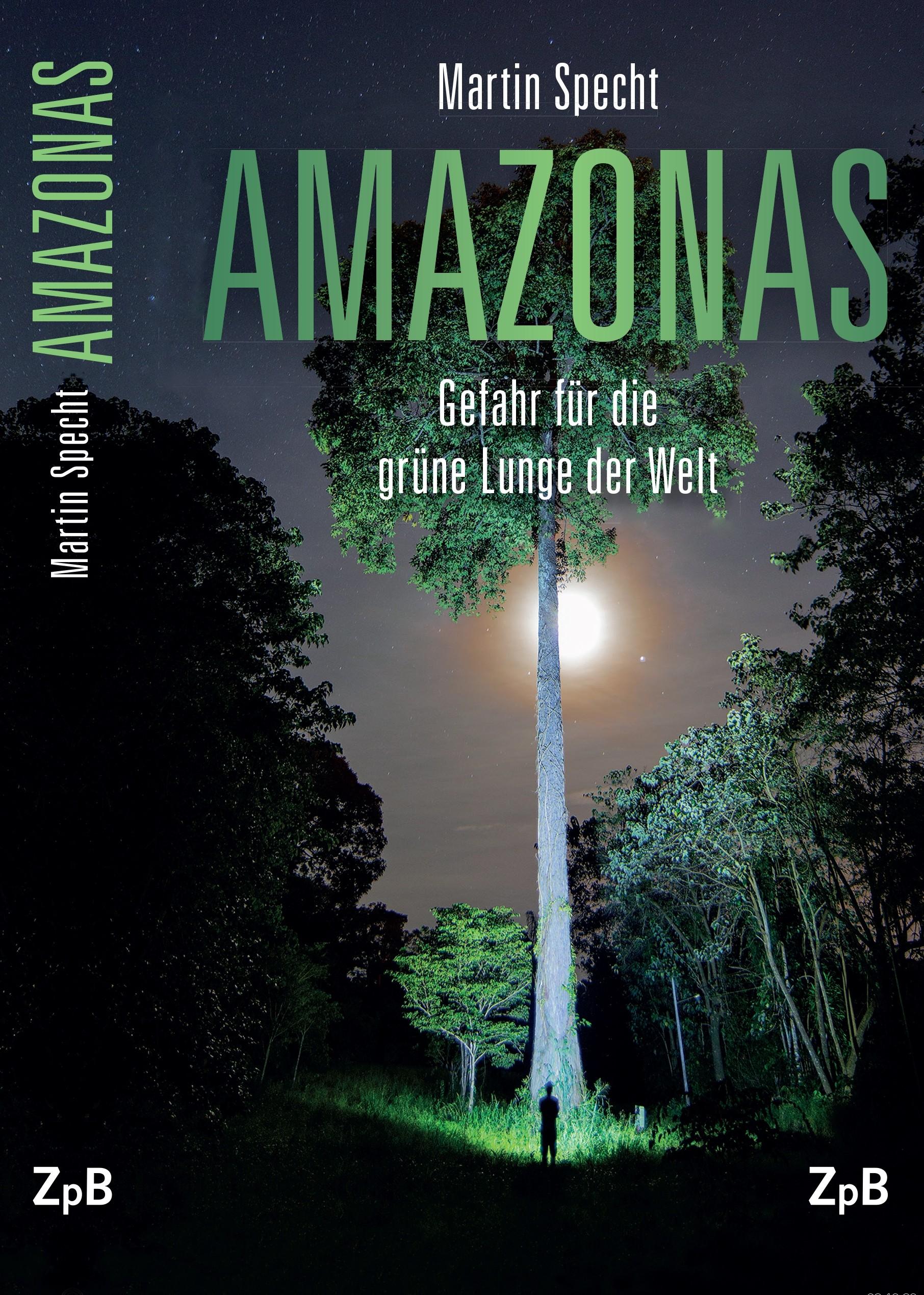 Titelseite groß 719* Amazonas. Gefahr für die grüne Lunge der Welt