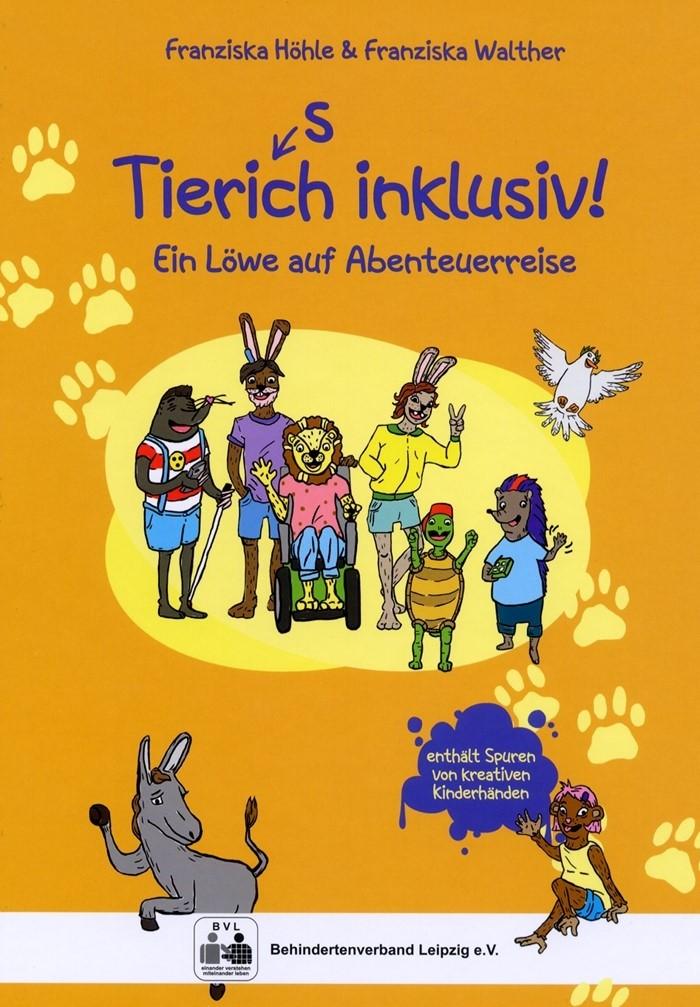 Titelseite Tierisch inklusiv. Ein Löwe auf Abenteuerreise