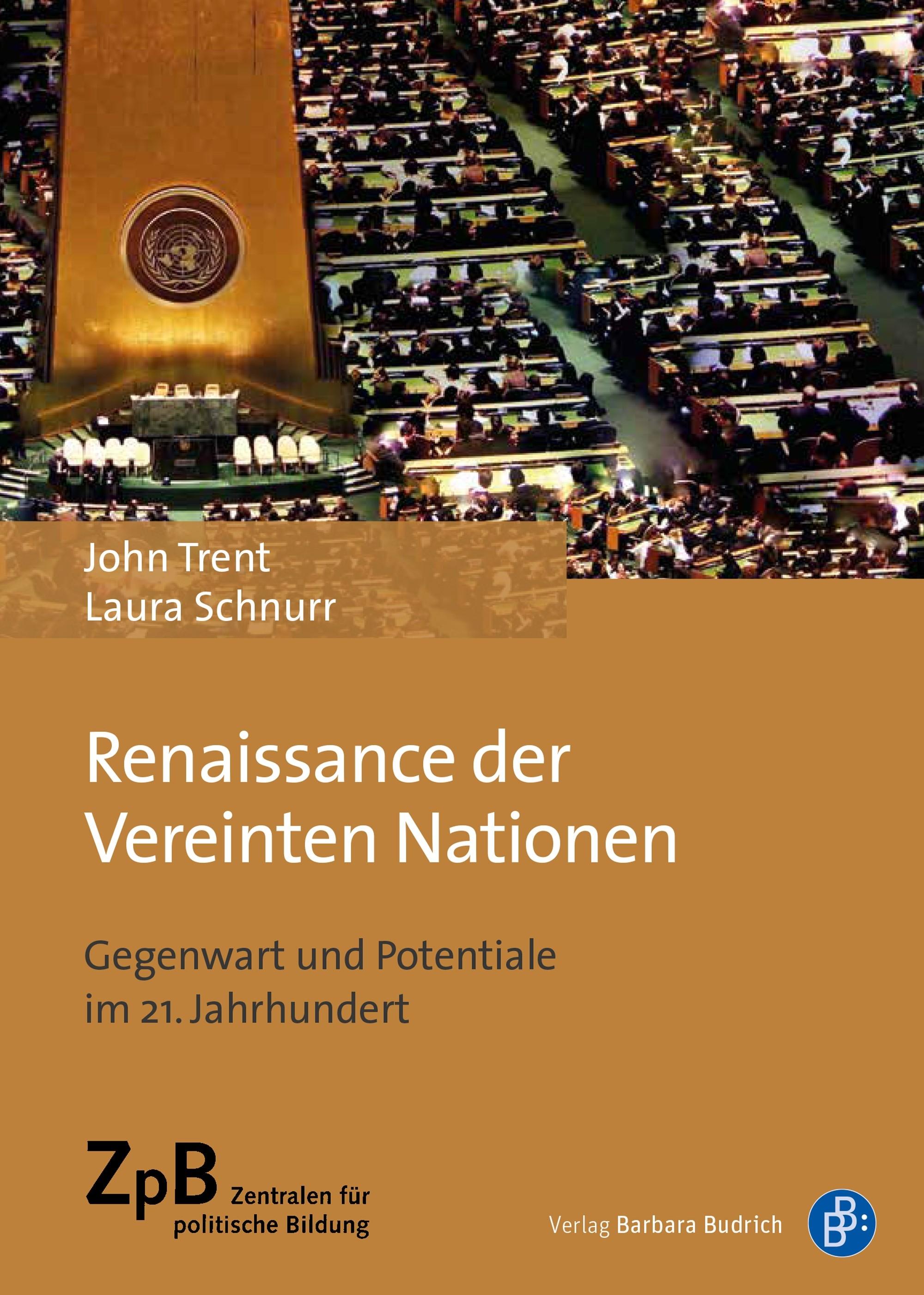 Titelseite groß 901* Renaissance der Vereinten Nationen. Gegenwart und Potentiale im 21. Jahrhundert