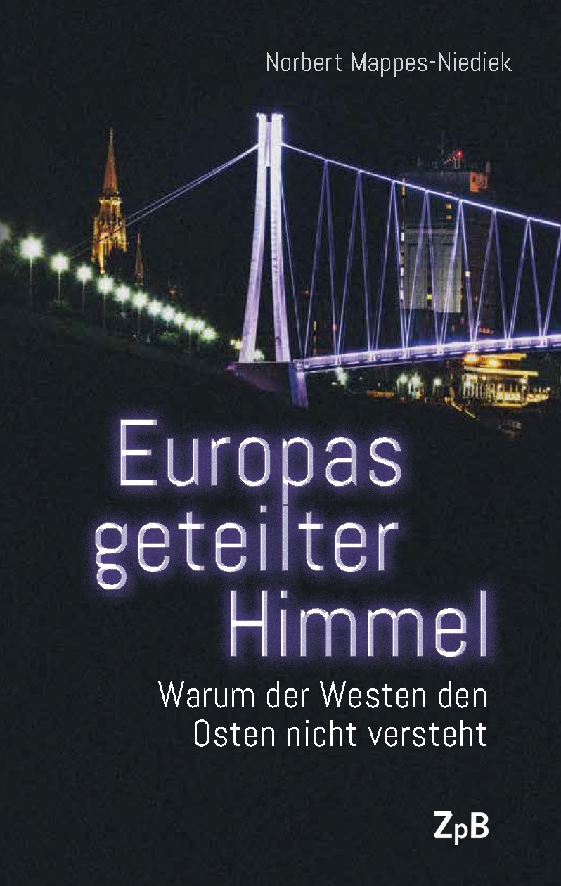 Titelseite Europas geteilter Himmel. Warum der Westen den Osten nicht versteht