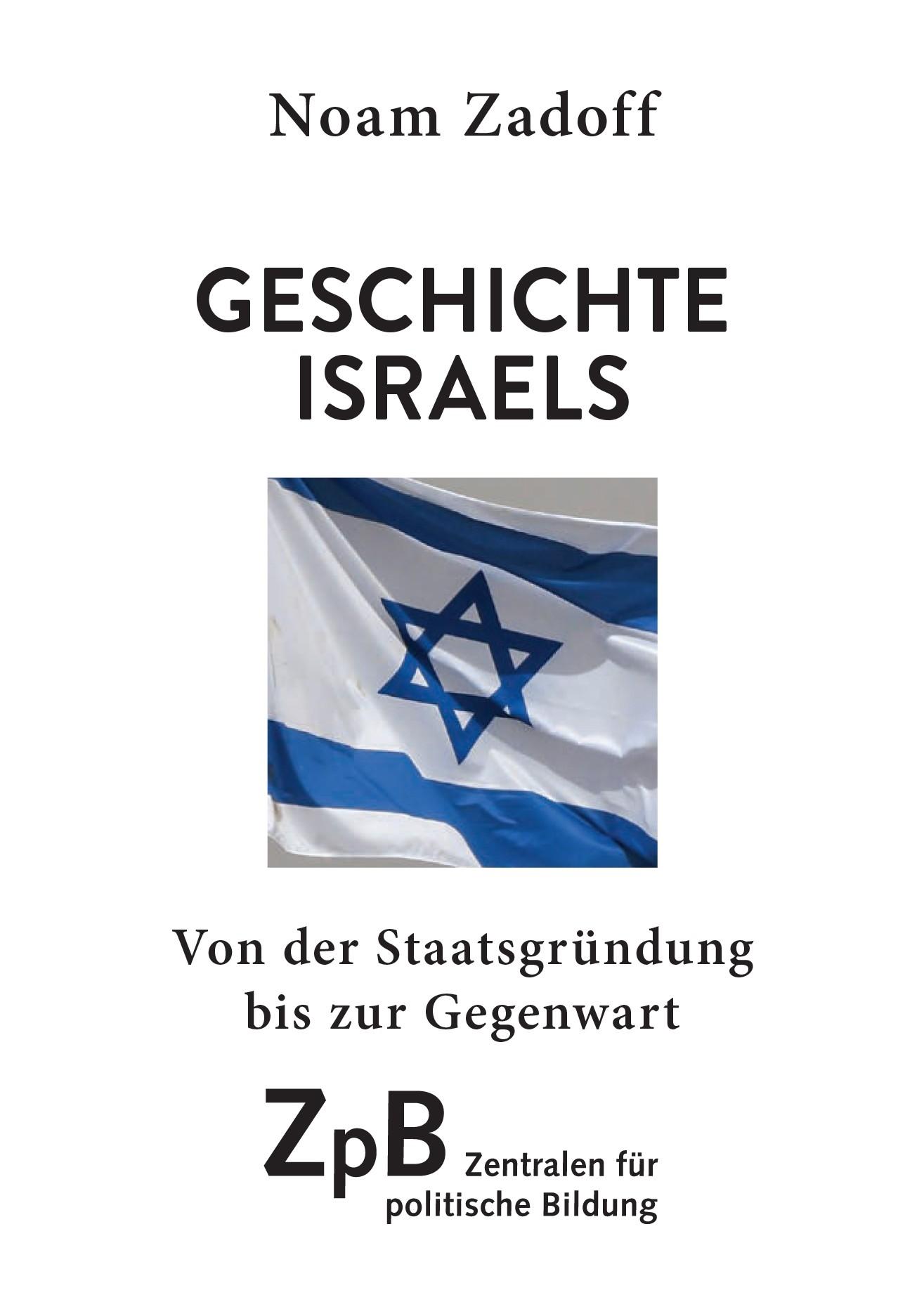Titelseite groß 954* Geschichte Israels. Von der Staatsgründung bis zur Gegenwart