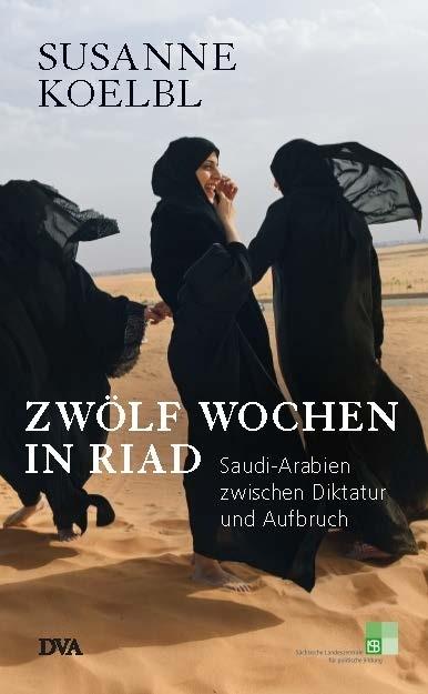 "Cover ""Zwölf Wochen in Riad"""
