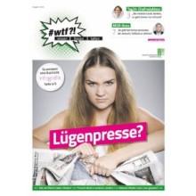 """1101 wtf-Magazin 1 """"Lügenpresse?"""" (Ausgabe 1/2016)"""