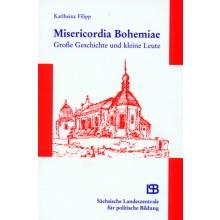 382 Misericordia Bohemiae. Große Geschichte und kleine Leute
