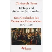 Titelbild klein 312* Eine Geschichte des Deutschen Kaiserreiches 1871-1918