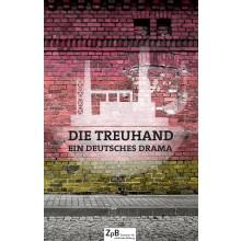 Titelseite 475* Die Treuhand. Ein deutsches Drama