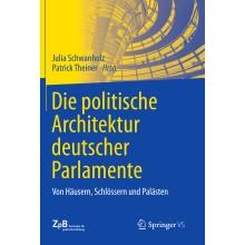 Titelseite 519*** Die politische Architektur deutscher Parlamente. Von Häusern, Schlössern und Palästen