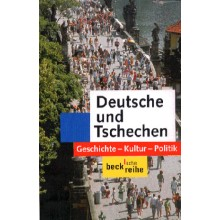 927* Deutsche und Tschechen. Geschichte, Kultur, Politik