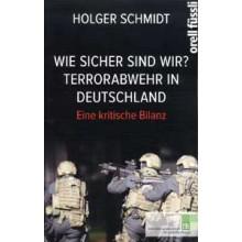 Titelseite 682* Wie sicher sind wir? Terrorabwehr in Deutschland. Eine kritische Bilan