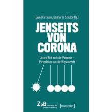 Titelseite klein 711* Jenseits von Corona. Unsere Welt nach der Pandemie - Perspektiven aus der Wissenschaft