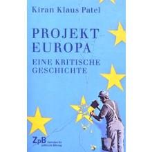 Titelseite 804* Projekt Europa. Eine kritische Geschichte