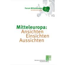 Cover Mitteleuropa: Ansichten, Einsichten, Aussichten