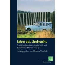 Titelseite von 915* Jahre des Umbruchs. Friedliche Revolution in der DDR und Transition in Ostmitteleuropa