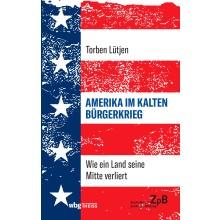 Titelseite 989* Amerika im Kalten Bürgerkrieg. Wie ein Land seine Mitte verliert
