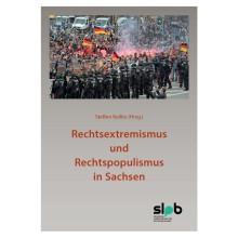 Titelseite 224* Rechtsextremismus und Rechtspopulismus in Sachsen