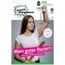 """1108 wtf-Magazin 8 """"Mein gutes Recht?! Wie unser Rechtsstaat funktioniert"""" (Ausgabe 3/2018)"""